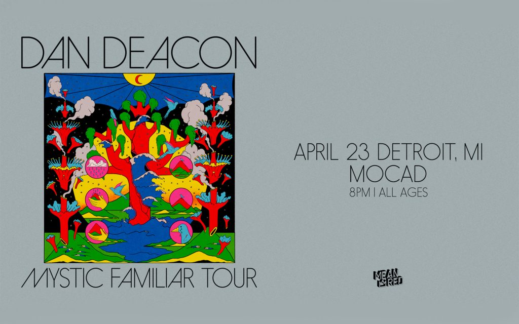 Dan Deacon Mystic Familiar Tour Poster