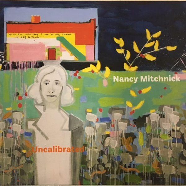 Nancy Mitchnick Uncalibrated